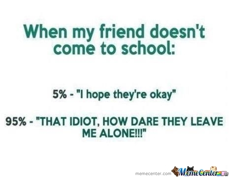 When My Friend Doesn't Come To School: