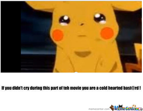 When Pikachu Cries Everyone Does