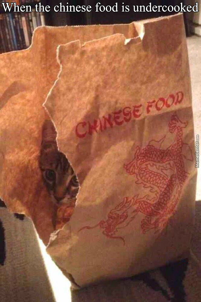 When The Chinese Food Is Undercooked