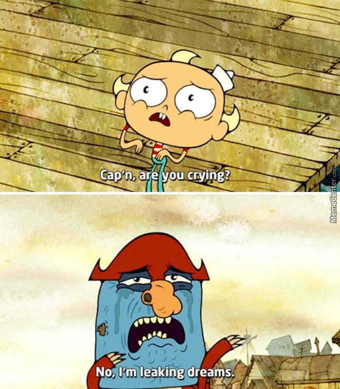 when you become an adult an realize none of your dreams become real_o_6152435 the marvelous misadventures of flapjack memes best collection of