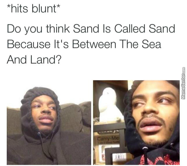 when you hit the blunt_o_3889475 hits blunt memes best collection of funny hits blunt pictures
