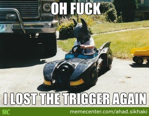 Where Is The Trigger?!