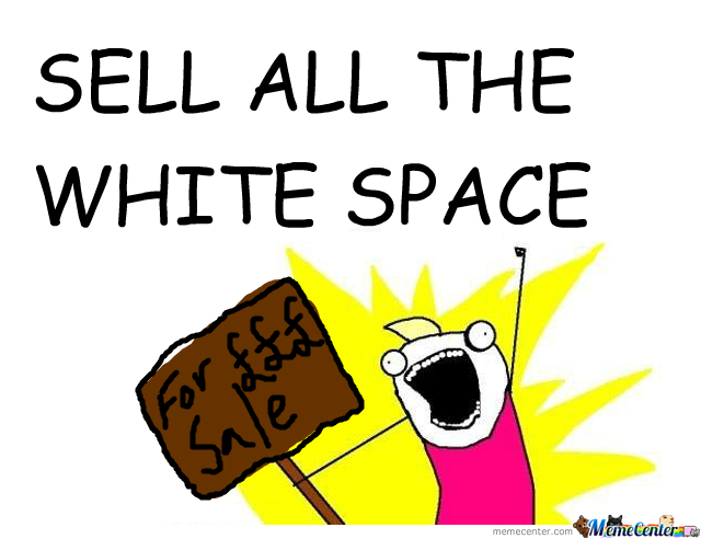 White Space...