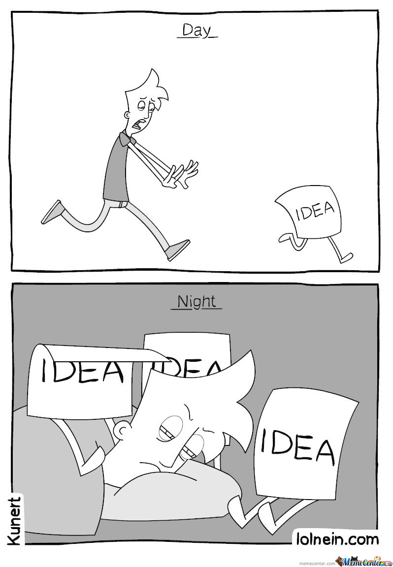Who Needs Ideas Anyway?