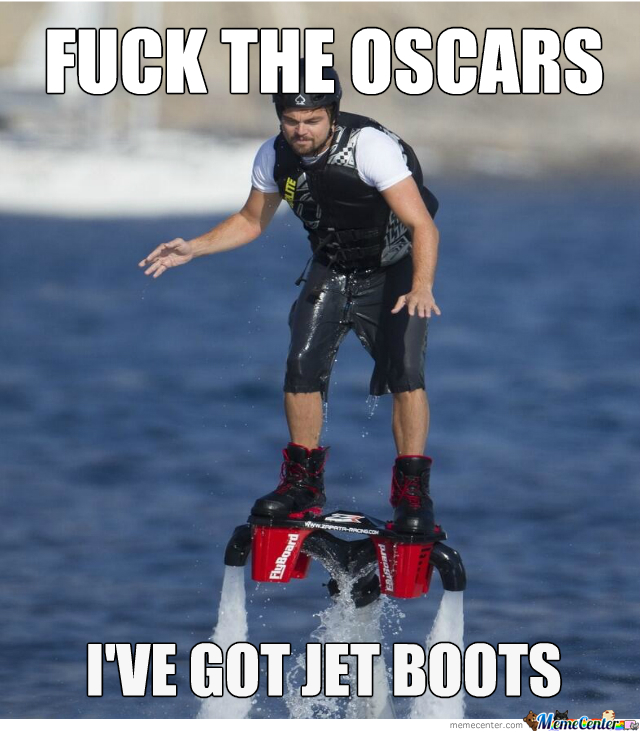 Who Needs Oscars When You Can Fly?