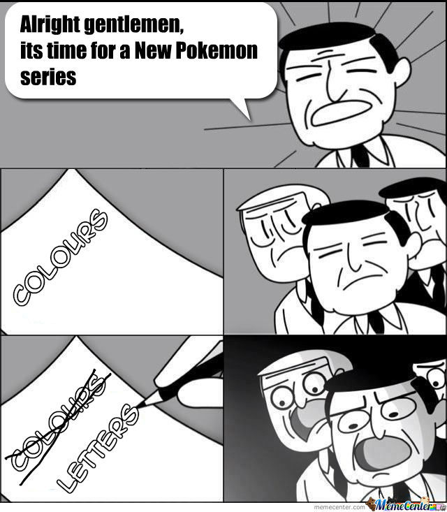 why because pokemon x y thats why_o_1048057 why? because pokemon x & y, thats why by snajath meme center