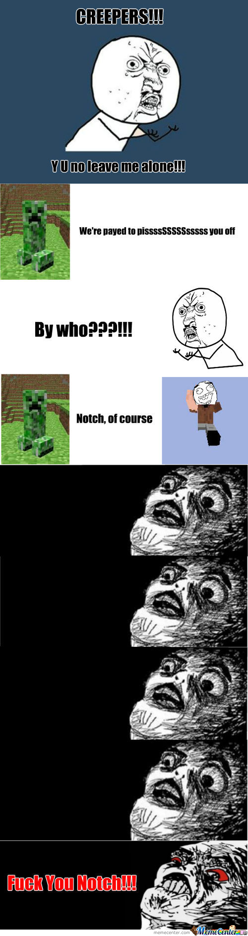 Why Creepers Do It