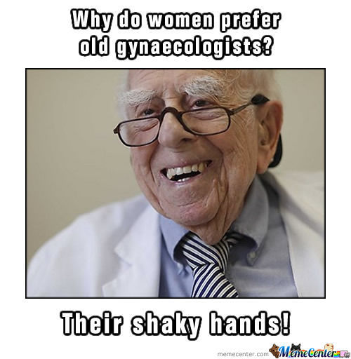 Why Do Women Prefer Old Gynaecologists?