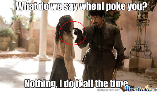 Why Does He Poke Her?