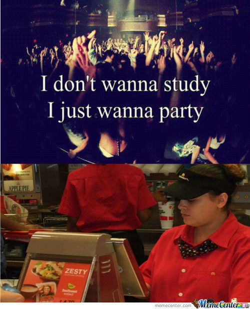 Why Have An Education, When You Can Work At Mcdonald's?
