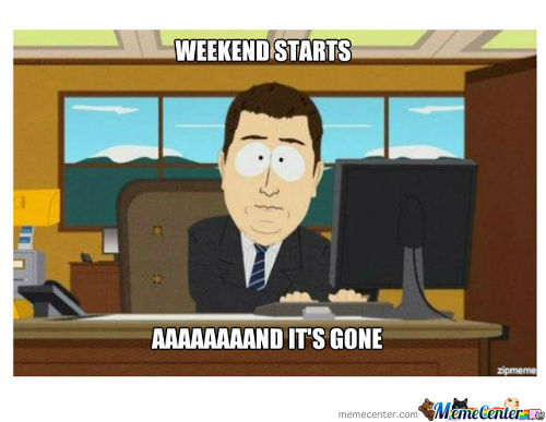 Why Weekend Why