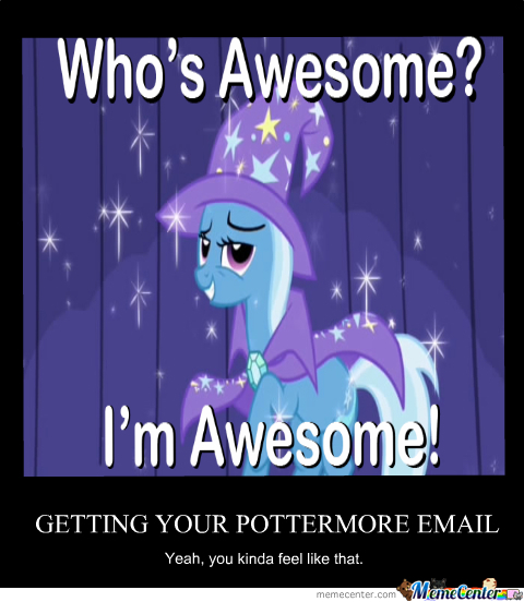 why yes i am pretty awesome_o_268782 why yes, i am pretty awesome by thegryffindorjedi meme center