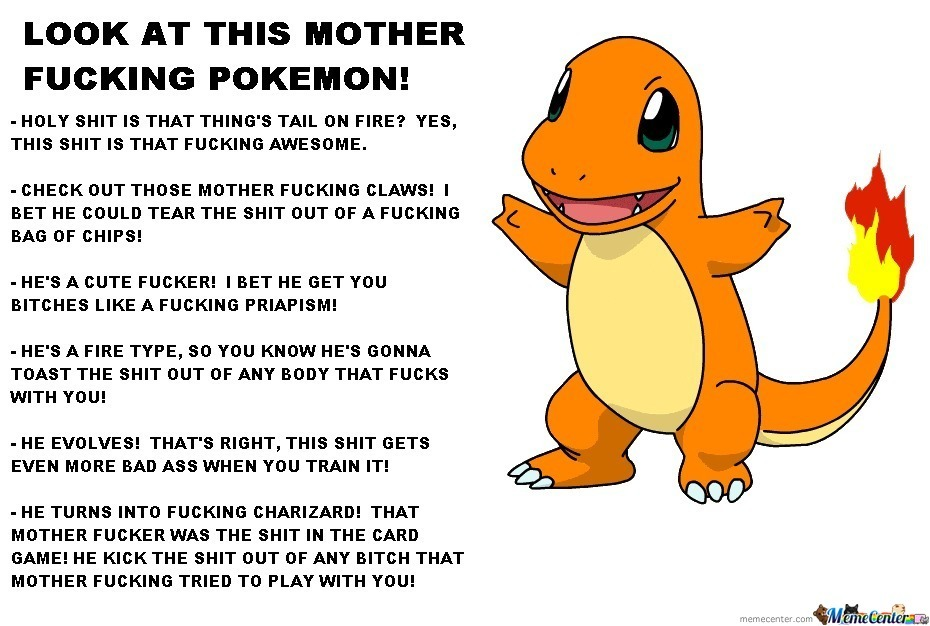 why you should have chosen charmander_o_1997557 why you should have chosen charmander by mitchmaster41 meme center,Charmander Meme