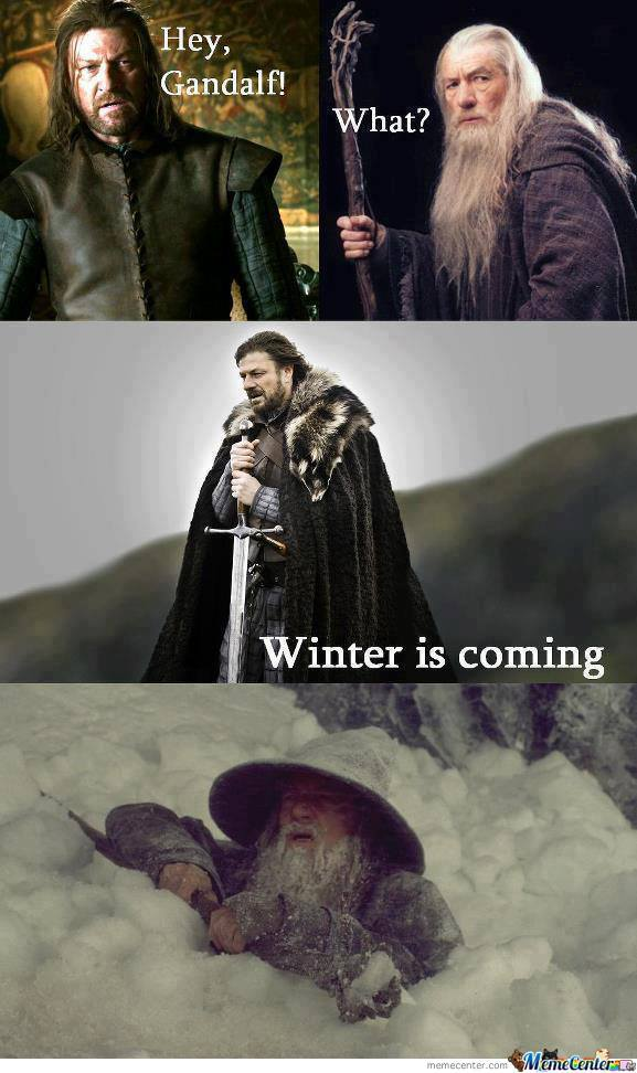 Winter Is Coming by berenger.pottie - Meme Center