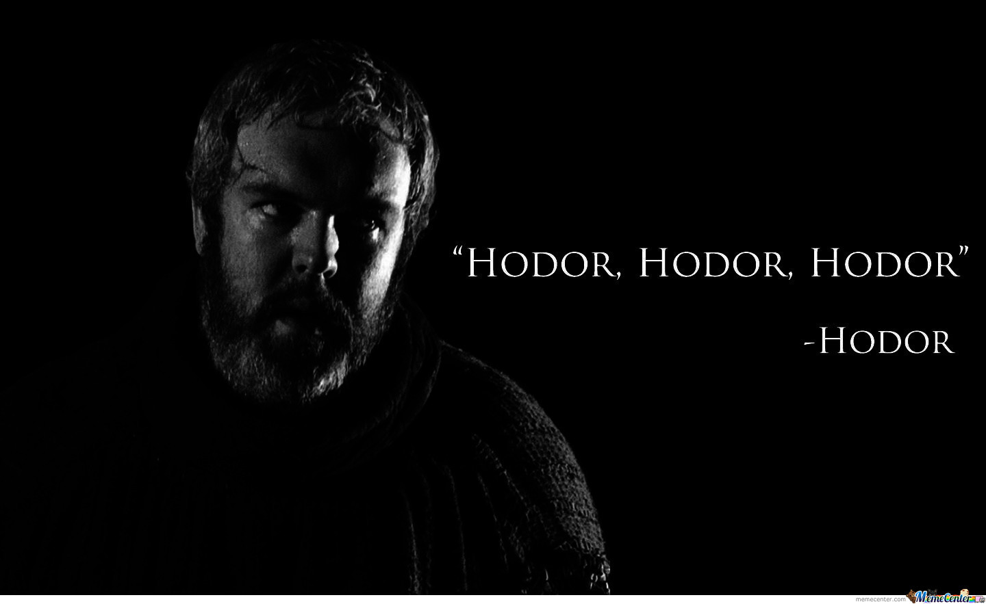Wise Words From Hodor
