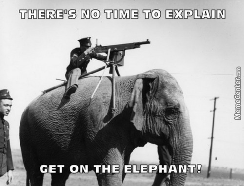 Without The Elephant This Situation Would Be, Irrelephant. *ba Dum Tss*
