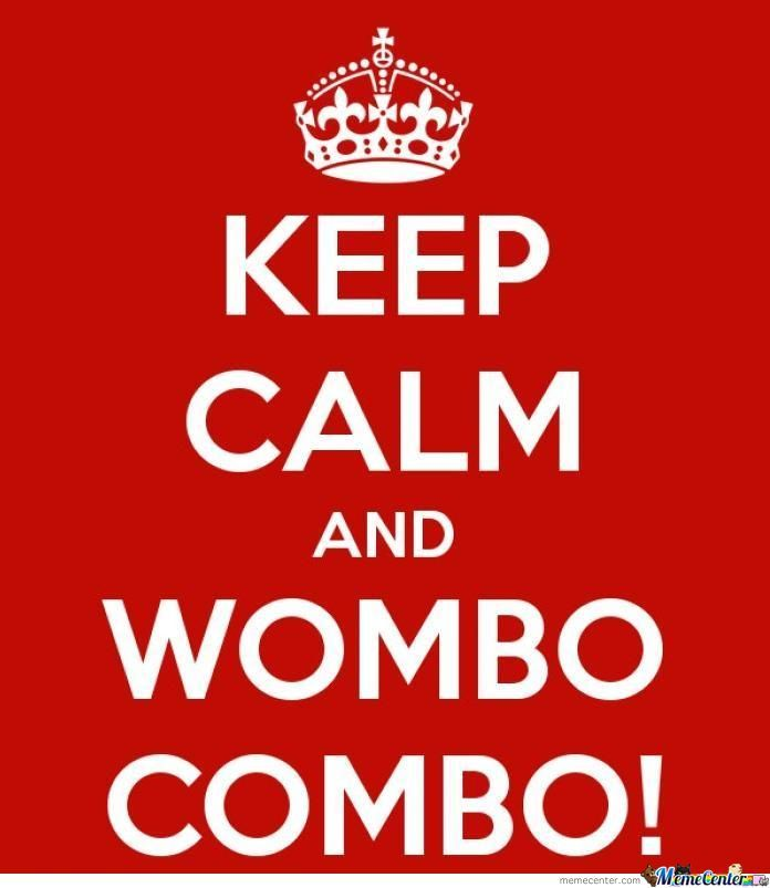 wombo combo_o_605253 wombo combo by recyclebin meme center