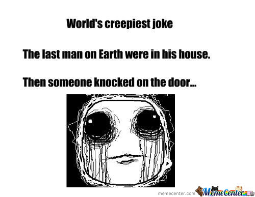 World's Creepiest Joke