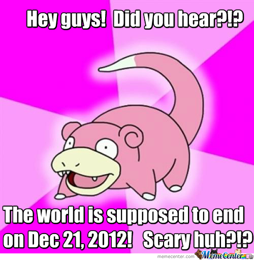 World Ending Soon?