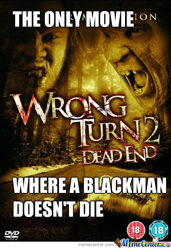 Wrong Turn 2 - #respect
