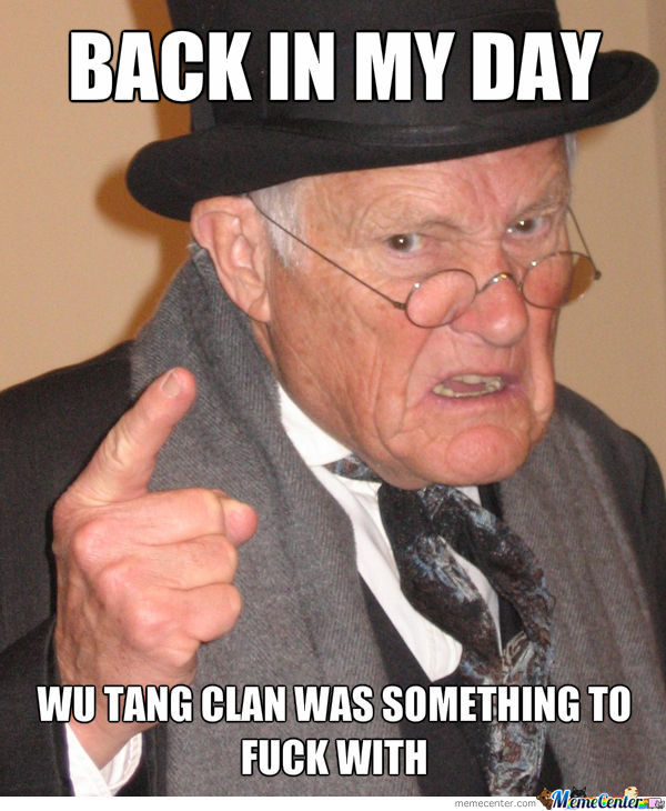 wu tang clan aint nothing to fuck with_o_1257585 wu tang clan aint nothing to fuck with by choasekiller meme center