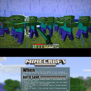 Xbox 360 Minecraft Auto Save Sucks by mkay - Meme Center