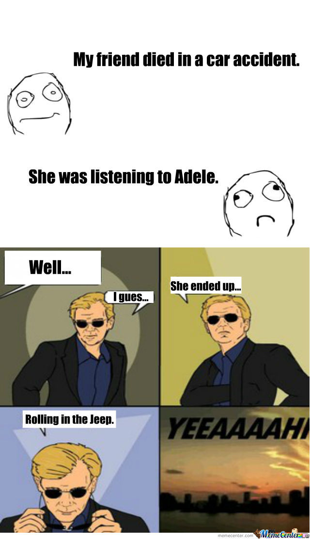 She was listening to Adele