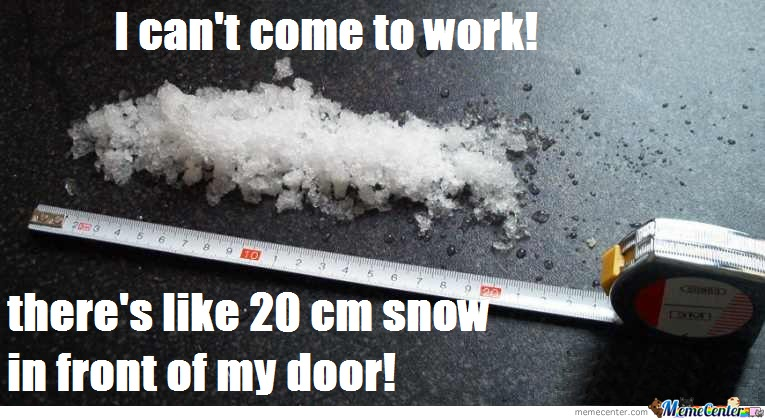 20 Cm Snow In Front Of My Door By Tars Meme Center