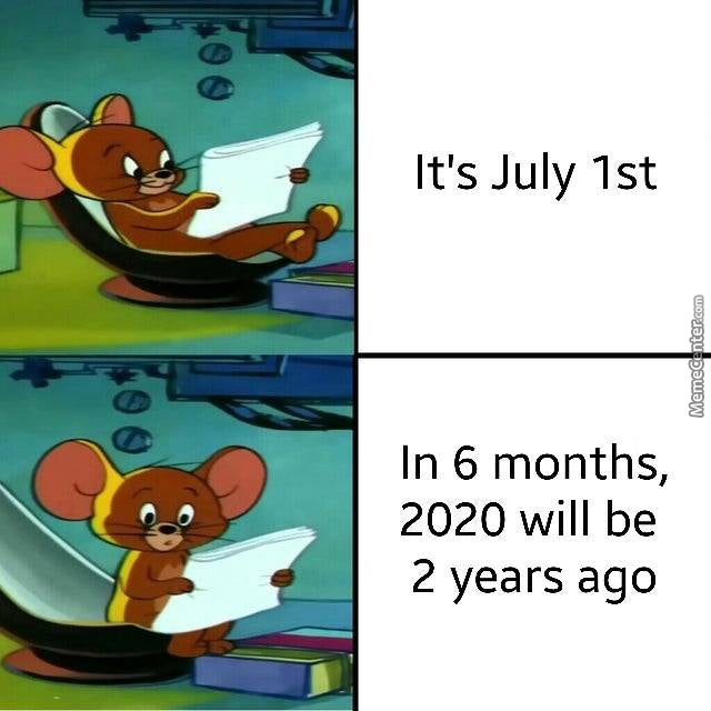 Yes, I Know It'S Still June 30Th Somewhere Else