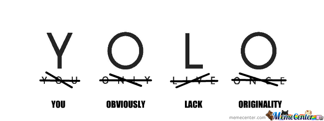 Meaning yolo