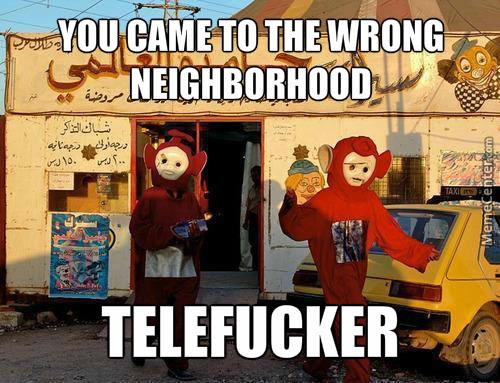 You're Getting Your Teletubbie Raped.