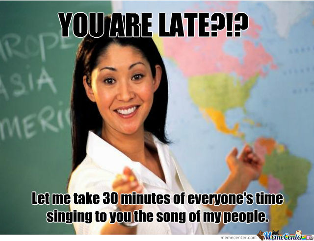 You Are Late?!?