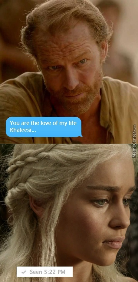 You Are The Love Of My Life Khaleesi