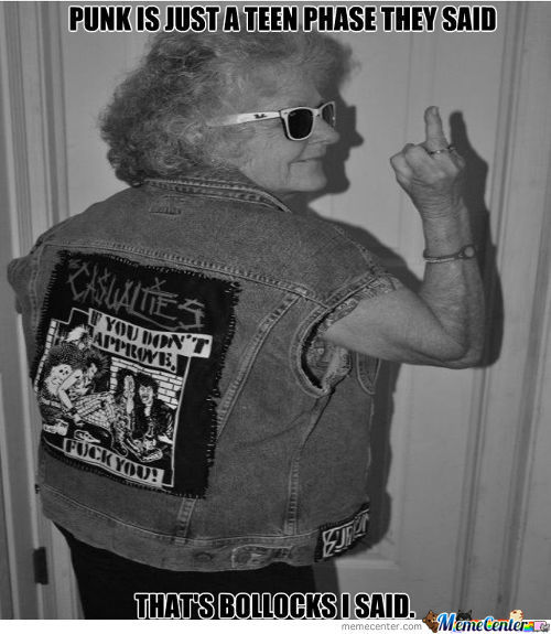 You Can Never Be Too Old For Punx!