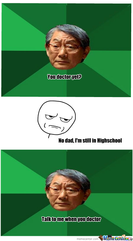 you doctor yet_o_160495 you doctor yet? by username11111 meme center