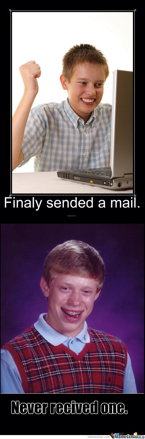 You Don't Have Mail!
