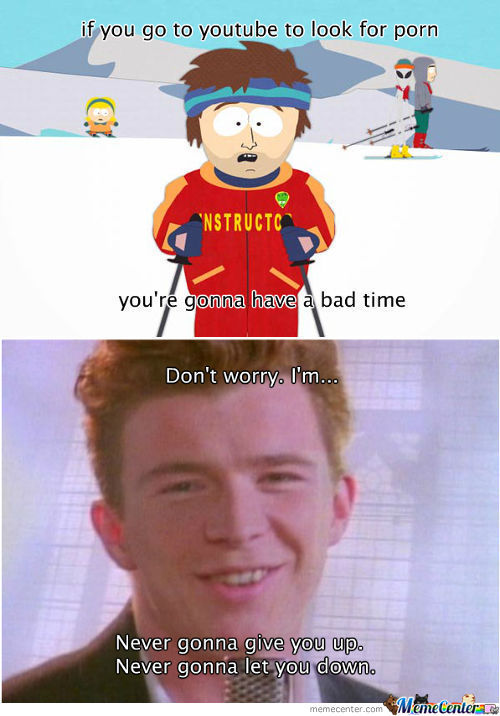 You Just Got Rick Rolled