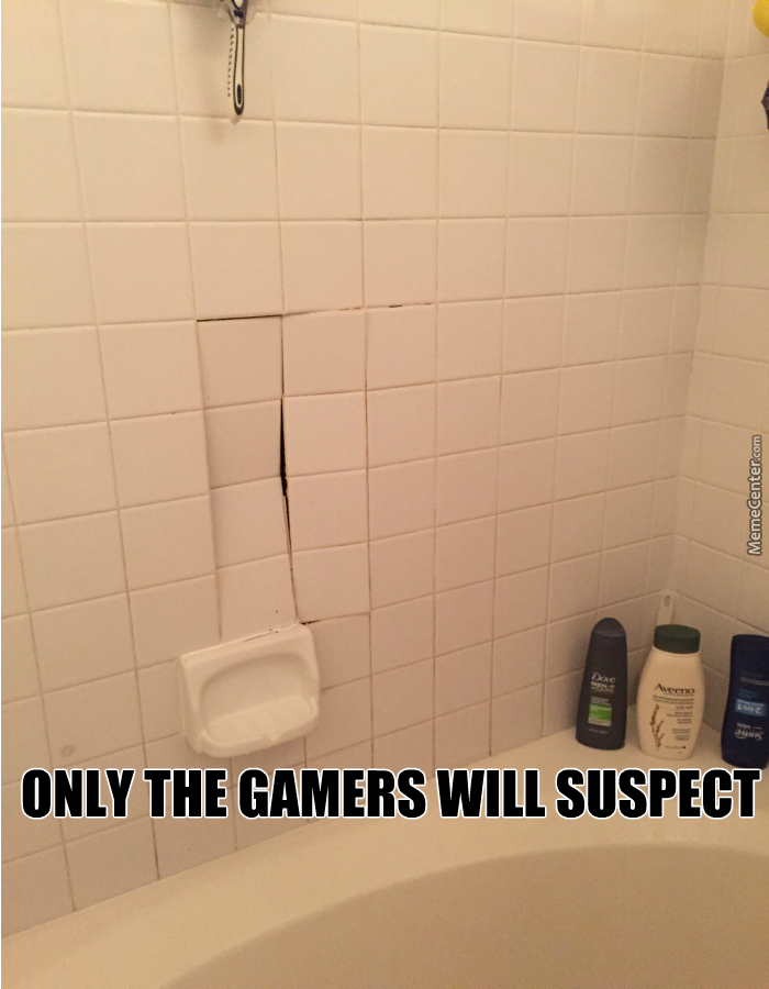 You Know, If You Are A Gamer...
