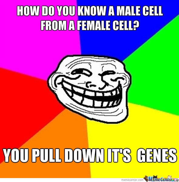 you pull down its genes_o_1170774 you pull down it's genes by tenix000 meme center,Genes Memes