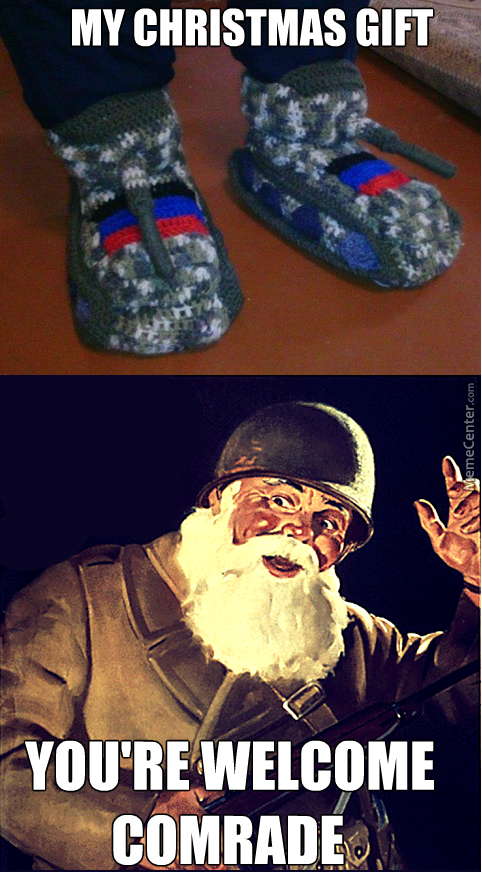 You See Comrade, If You Wear Tank Slippers. Enemies Will Fear To Stab You