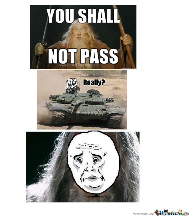 You Shall Not Pass With Your Tank