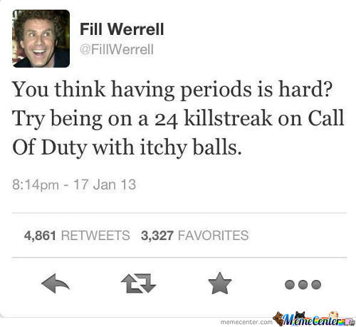 You Think Having Periods Is Hard?