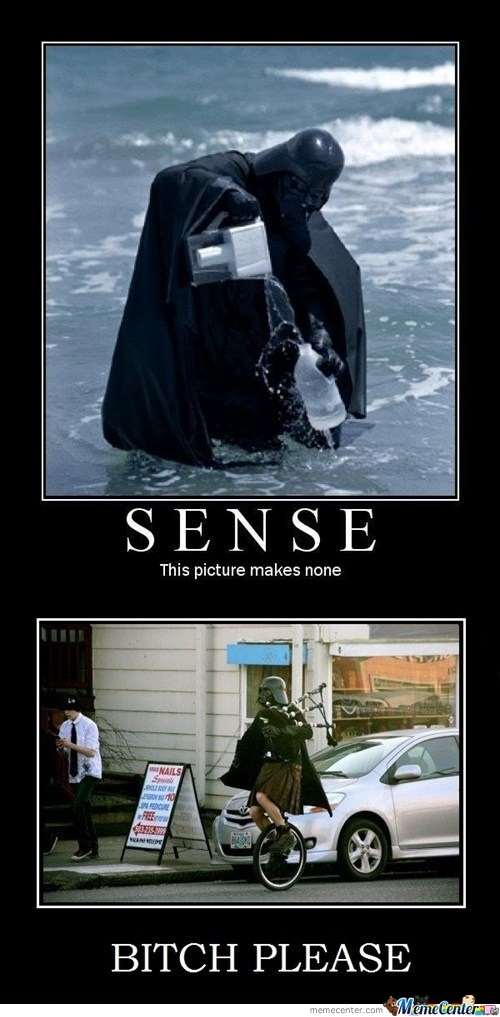 You Think Your Vader Is Nonsense?