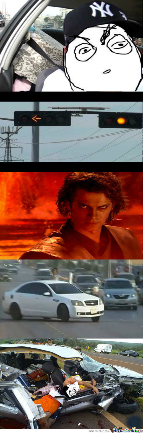 You Underestimate My Power, Traffic Light