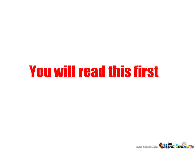 You Will Read This Second