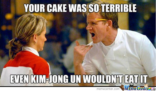 Your Cake Was So Terrible