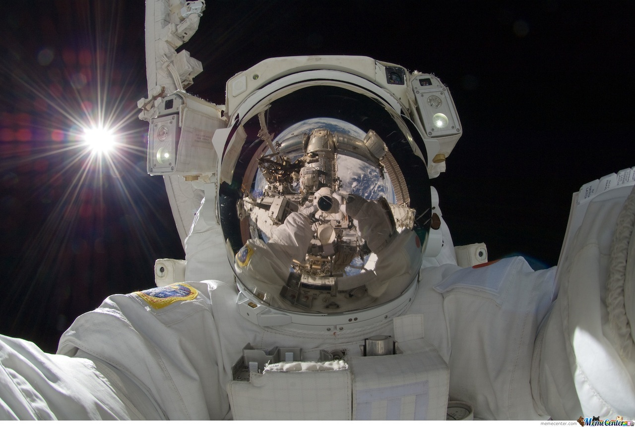 Your Selfies Could Be Cool But ,it Can Never Be Cool As Astronaut Taking A Selfie