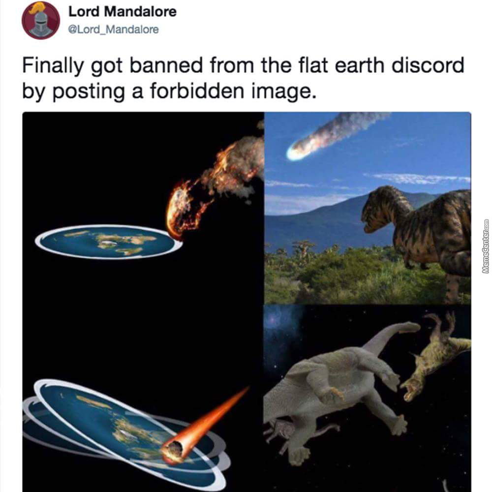 Your Turn, Flat Earth Believers